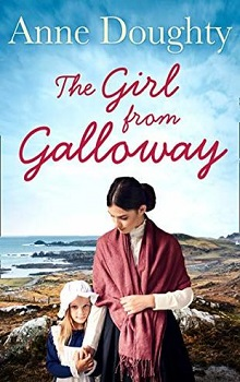 The Girl from Galloway by Anne Doughty
