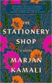 The Stationery Shop by Marjan Kamali