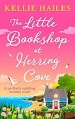 The Little Bookshop at Herring Cove by Kellie Hailes