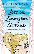 Love on Lexington Avenue: Central Park Pact #2 by Lauren Layne