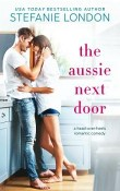 The Aussie Next Door: Patterson's Bluff #1 by Stefanie London