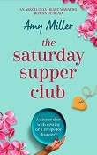 The Saturday Supper Club by Amy Miller