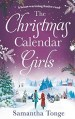 The Christmas Calendar Girls by Samantha Tonge