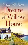 Dreams of Willow House: Sandy Cove #3 by Susanne O'Leary