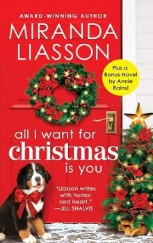 All I Want for Christmas Is You: Angel Falls #3 by Miranda Liasson