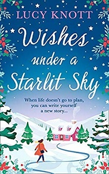 Wishes Under a Starlit Sky by Lucy Knott