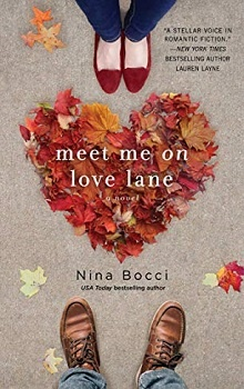 Meet Me on Love Lane: Hopeless Romantics #2 by Nina Bocci