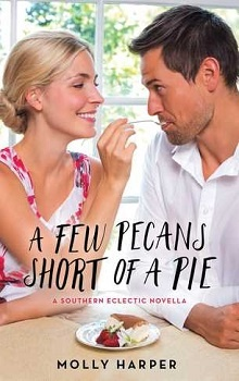A Few Pecans Short of a Pie: Southern Eclectic #2.5 by Molly Harper