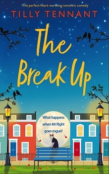 The Break Up by Tilly Tennant