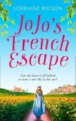Jojo's French Escape: French Escape #2 by Lorraine Wilson