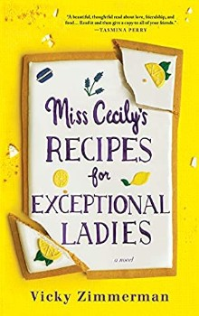 Miss Cecily's Recipes for Exceptional Ladies: A Novel by Vicky Zimmerman