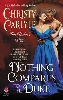 Nothing Compares to the Duke:Duke's Den #3 by Christy Carlyle