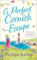 A perfect cornish escape by philippa ashley
