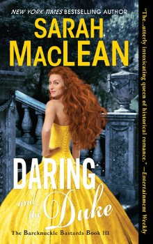 Daring and the Duke: Bareknuckle Bastards #3 by Sarah MacLean