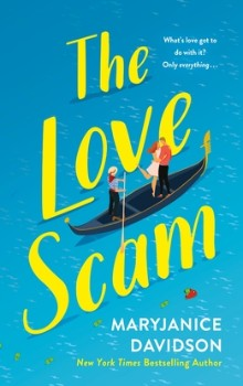 The Love Scam: Danger #1 by MaryJanice Davidson