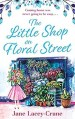 The Little Shop on Floral Street by Jane Lacey Crane