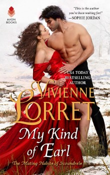 My Kind of Earl: The Mating Habits of Scoundrels #2 by Vivienne Lorret