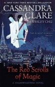 The Red Scrolls of Magic: The Eldest Curses #1:  by Cassandra Clare and Wesley Chu
