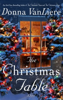 The Christmas Table: Christmas Hope #10 by Donna VanLiere