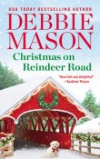 Christmas on Reindeer Road: Highland Falls #2 by Debbie Mason
