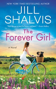 The Forever Girl: Wildstone #6 by Jill Shalvis