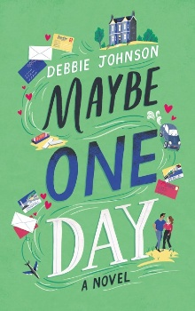 Maybe One Day by Debbie Johnson