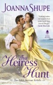 The Heiress Hunt: The Fifth Avenue Rebels #1 by Joanna Shupe