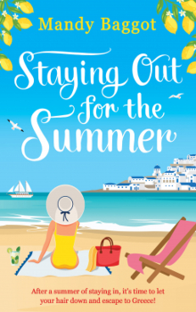 Staying Out for the Summer by Mandy Baggot