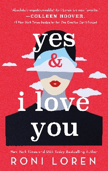 Yes & I Love You by Roni Loren