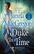 A Duke in Time: The Widow Rules #1 by Janna MacGregor