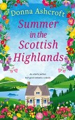 Summer in the Scottish Highlands by Donna Ashcroft