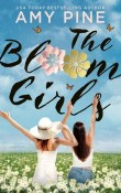 The Bloom Girls by Amy Pine