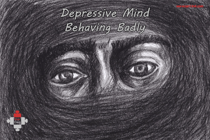 Depressive Mind Behaving Badly