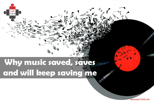 Why music saved, saves and will keep saving me