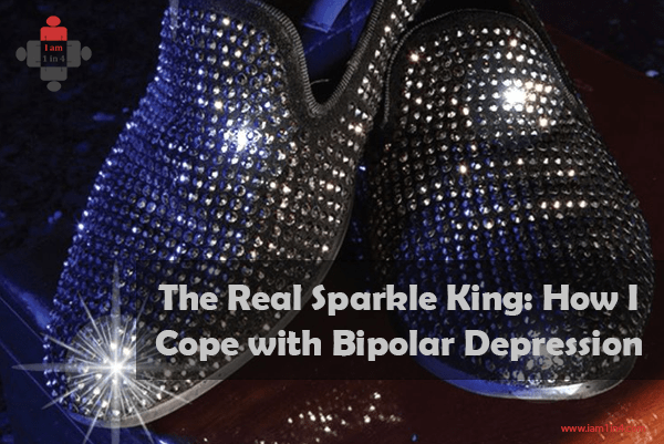 The Real Sparkle King: How I Cope with Bipolar Depression