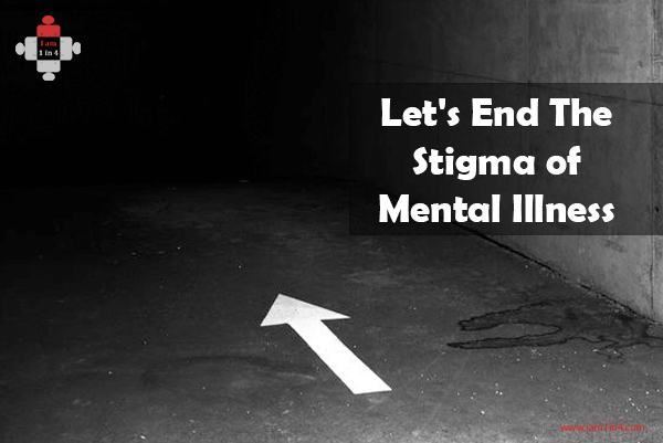 Let's End The Stigma of Mental Illness