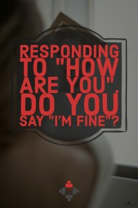 """Responding to """"How are you?"""" - do you say """"Fine""""?"""