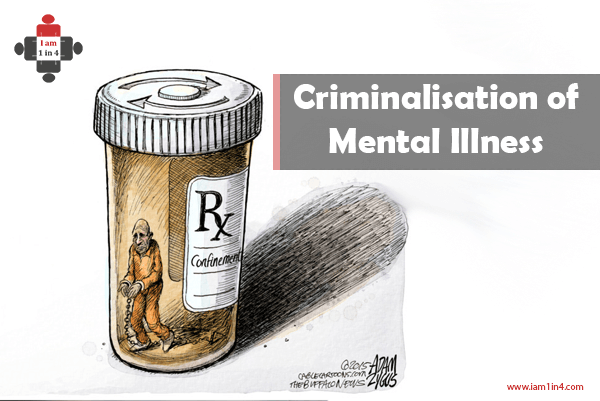 Criminalisation of Mental Illness