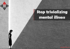 Stop trivializing mental illness