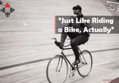 "Returning to work – ""Just like riding a bike, actually"""
