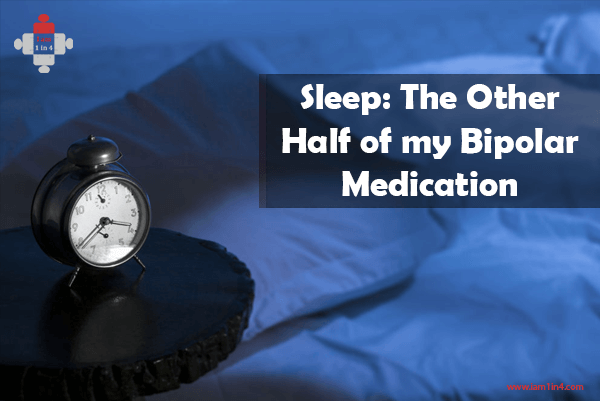 Sleep: The Other Half of my Bipolar Medication
