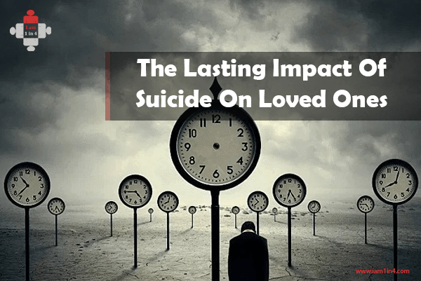 The Lasting Impact Of Suicide On Loved Ones