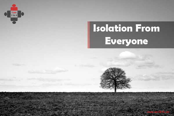 Isolation From Everyone