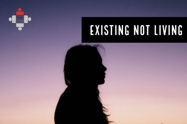 Existing not Living. No Longer Me