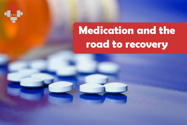 Medication and the road to recovery