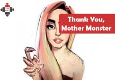 Thank You, Mother Monster