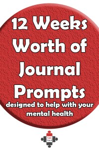 12 Weeks Worth of Journal Prompts designed to help with your mental health