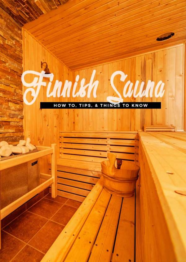 How To, Tips, & Things to Know: The Finnish Sauna ...