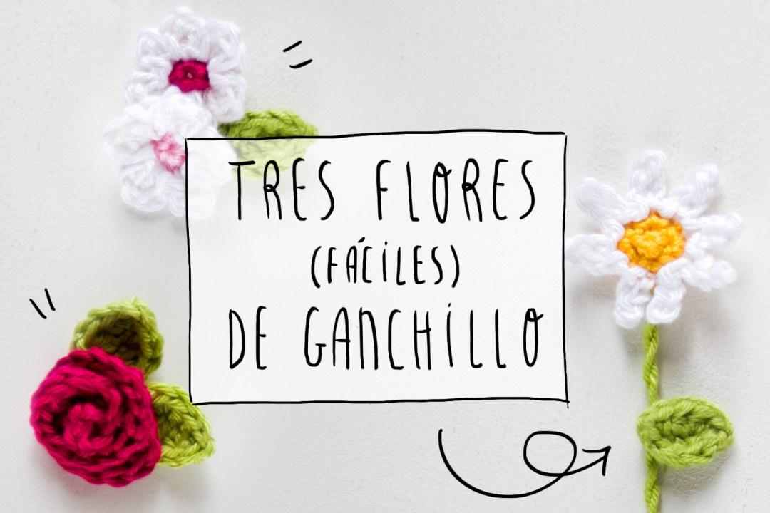 DIY: tres flores de ganchillo fáciles