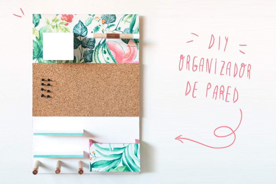 DIY: Organizador de pared